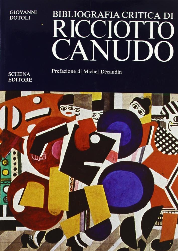 Bibliografia critica di Ricciotto Canudo