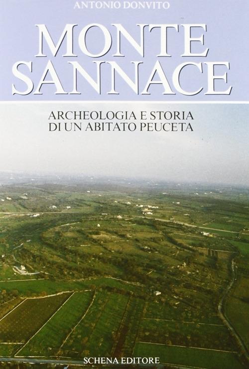 Monte Sannace. Archeologia e storia di un abitato peuceta