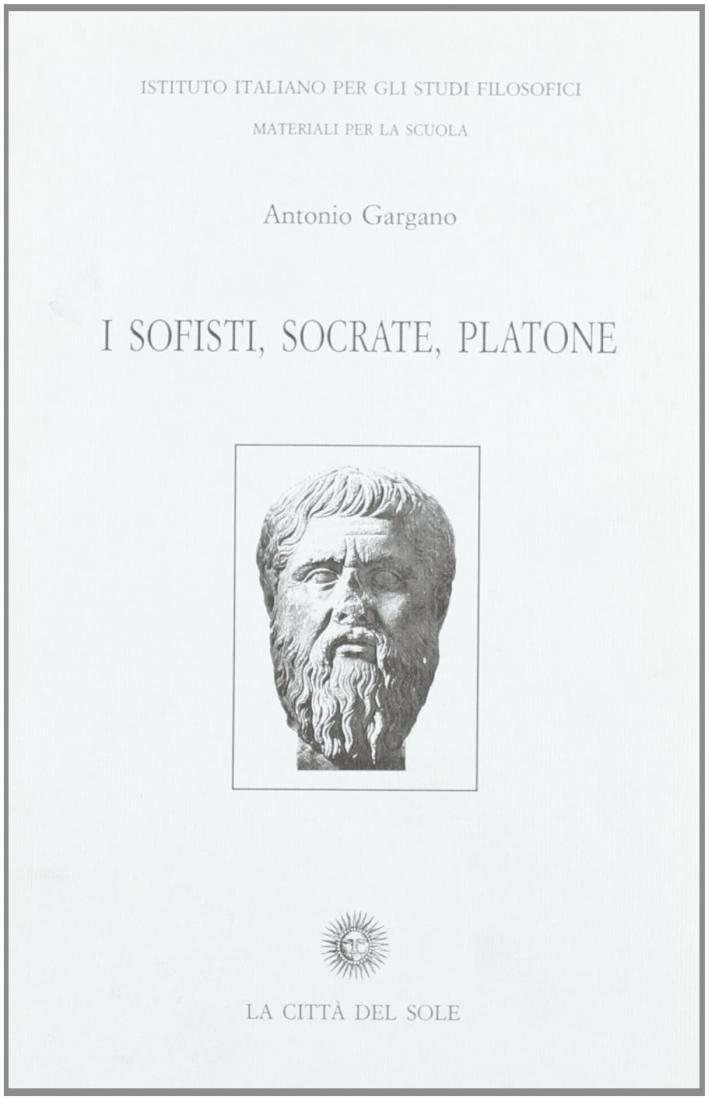 I sofisti, Socrate, Platone.
