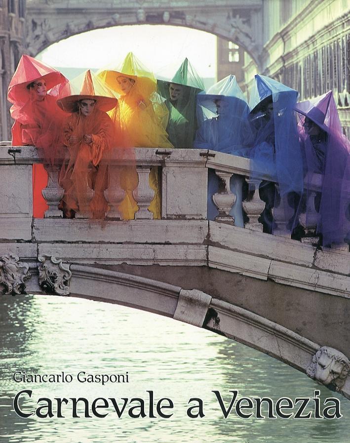Carnevale a Venezia. [Edizione Multilingue].