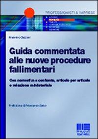 Guida commentata alle nuove procedure fallimentari