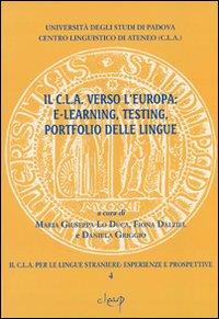 Il CLA verso l'Europa: e-learning, testing, portfolio delle lingue