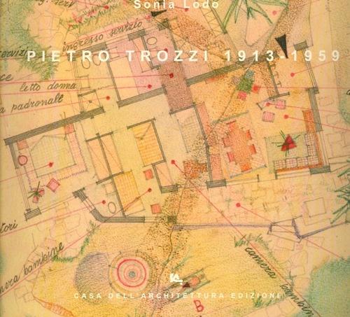 Pietro Trozzi 1913-1959