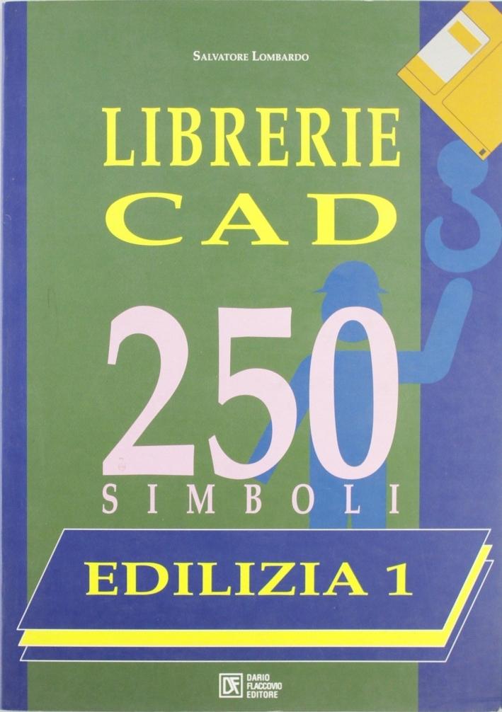 Edilizia. Vol. 1: Librerie CAD. 250 simboli