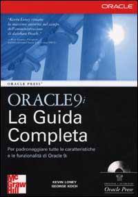 Oracle 9i. La guida completa. Con CD-ROM