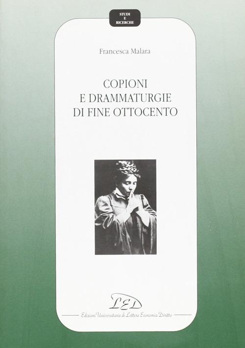 Copioni e drammaturgie di fine Ottocento.