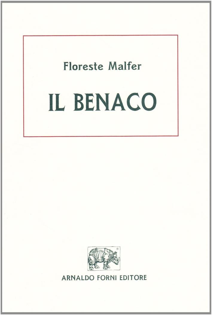 Il Benaco. Oro-Idrografia ed Ittiologia (Rist. Anast. 1927)