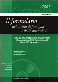 Il formulario del diritto di famiglia e delle successioni. Con CD-ROM