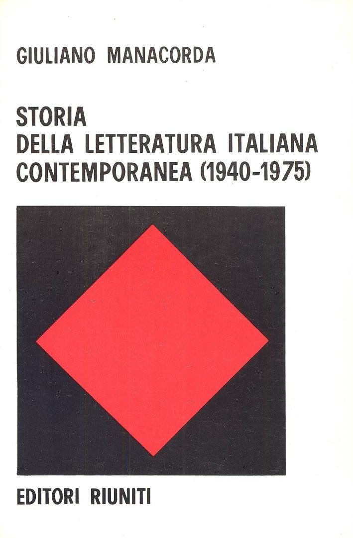 Storia della letteratura italiana contemporanea (1940-1975).