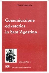 Comunicazione ed Estetica in Sant'Agostino.