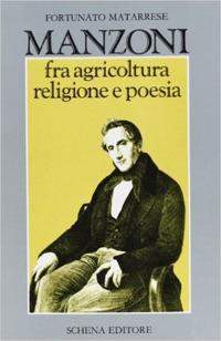Manzoni fra agricoltura religione e poesia