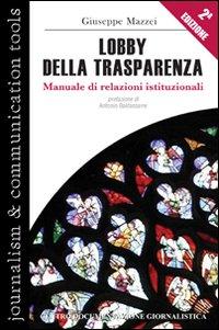Lobby della Trasparenza. Manuale di Relazioni Istituzionali