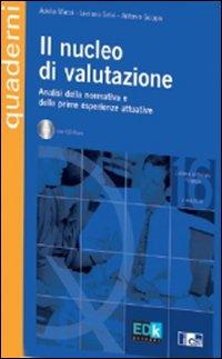 Il nucleo di valutazione. Con CD-ROM