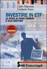 Investire in ETF. La sfida ai fondi comuni e alle gestioni