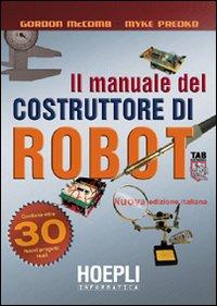 Il manuale del costruttore di robot