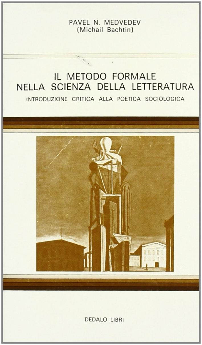 Il metodo formale nella scienza della letteratura. Introduzione critica alla poetica sociologica