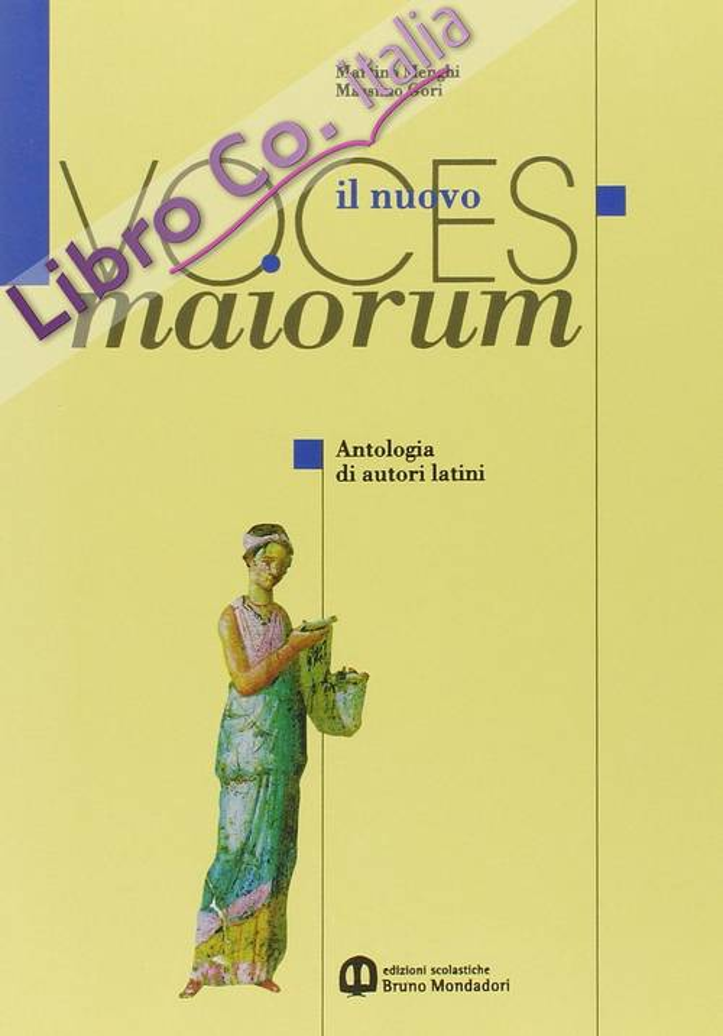 Il Nuovo Voces Maiorum. Per il Triennio. Antologia di Autori Latini