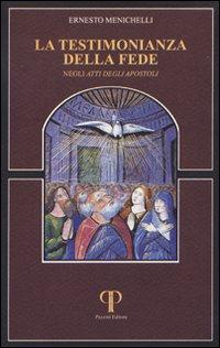 La testimonianza della fede negli Atti degli Apostoli