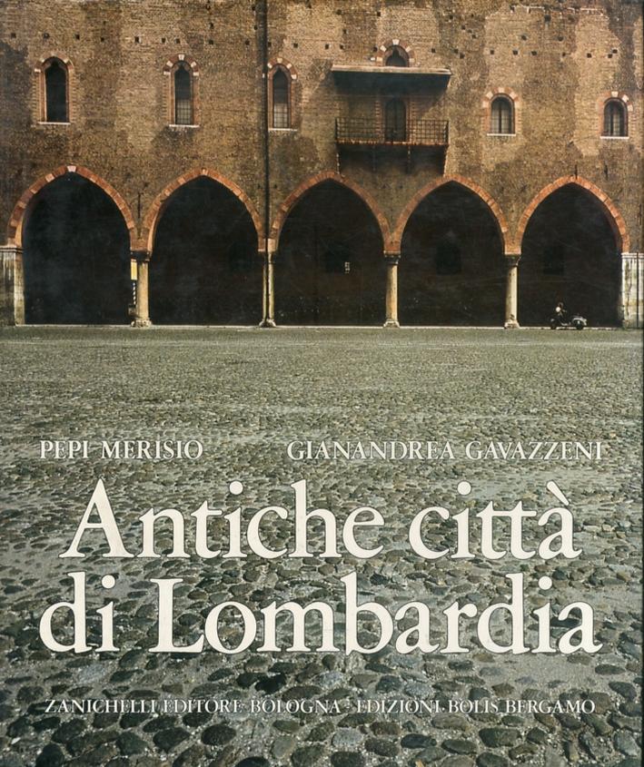 Antiche città di Lombardia