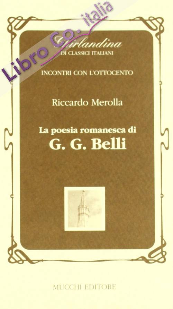 La poesia romanesca di G. G. Belli