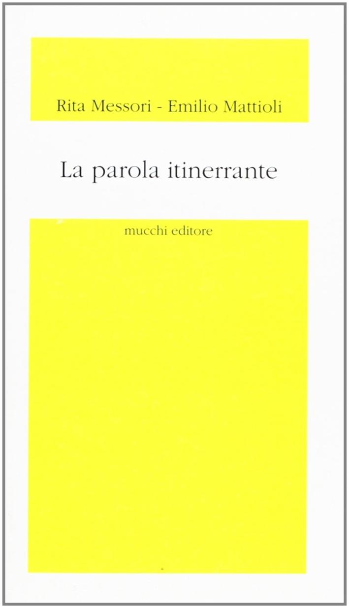 La parola itinerrante. Spazialità del linguaggio metaforico e di traduzione