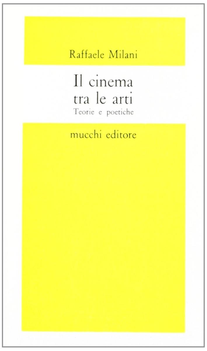 Il cinema tra le arti. Teorie e poetiche