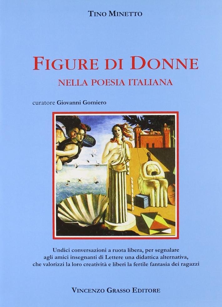 Figure di donne nella poesia italiana. Per le Scuole superiori