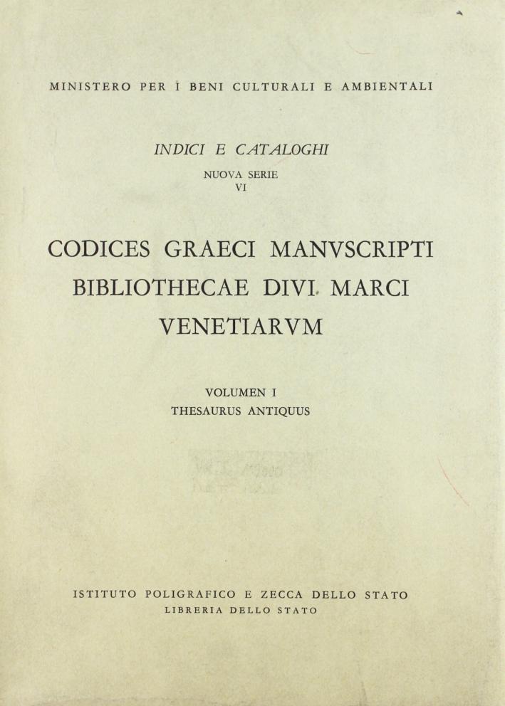 Codices graeci manuscripti Bibliothecae divi Marci Venetiarum thesaurus antiquus. Vol. 1