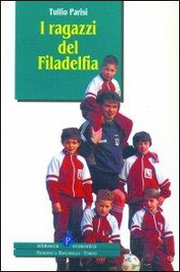 I ragazzi del Filadelfia