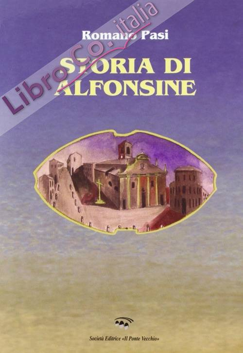 Storia di Alfonsine.