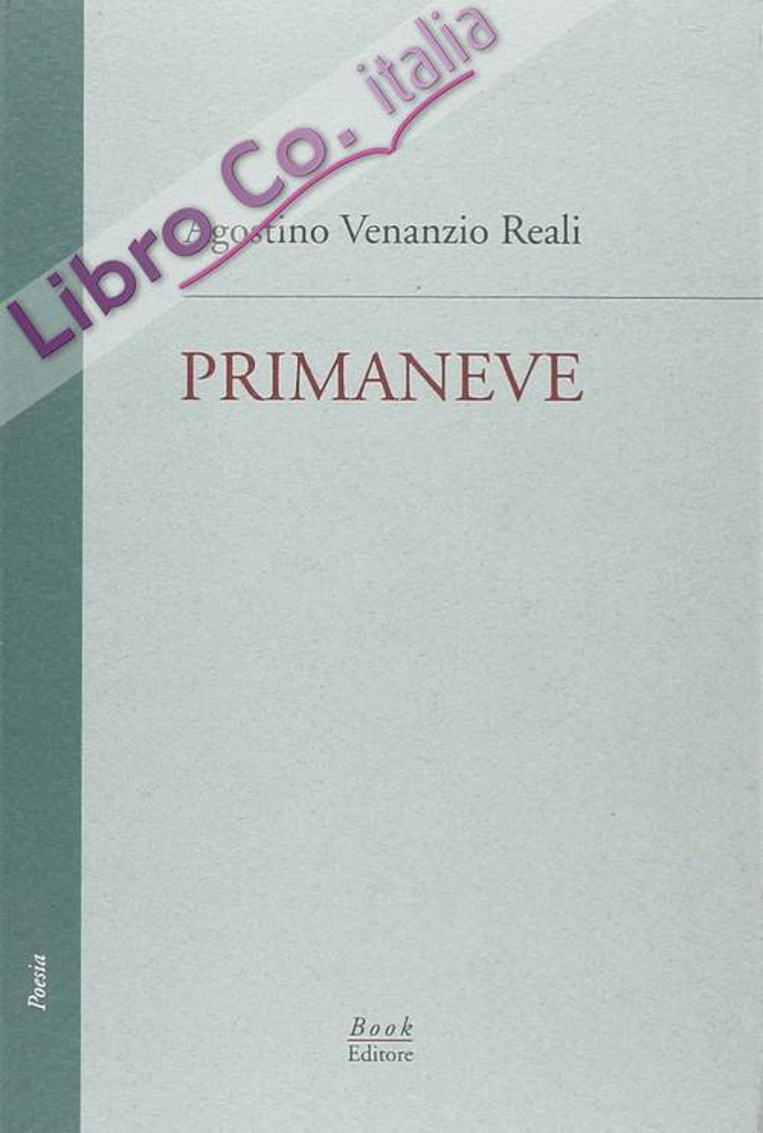 Primaneve. Le tre raccolte edite (1986, 1987, 1988).