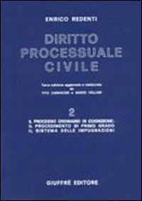 Diritto processuale civile. Vol. 2: Il processo ordinario di cognizione: il procedimento di primo grado..
