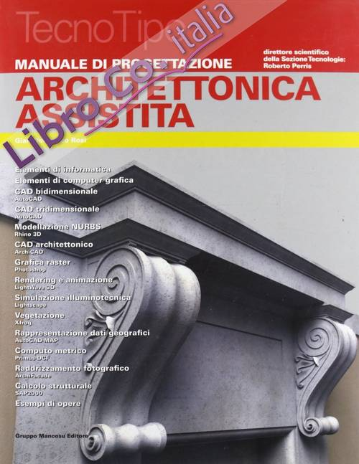 Manuale di progettazione Architettonica assistita.