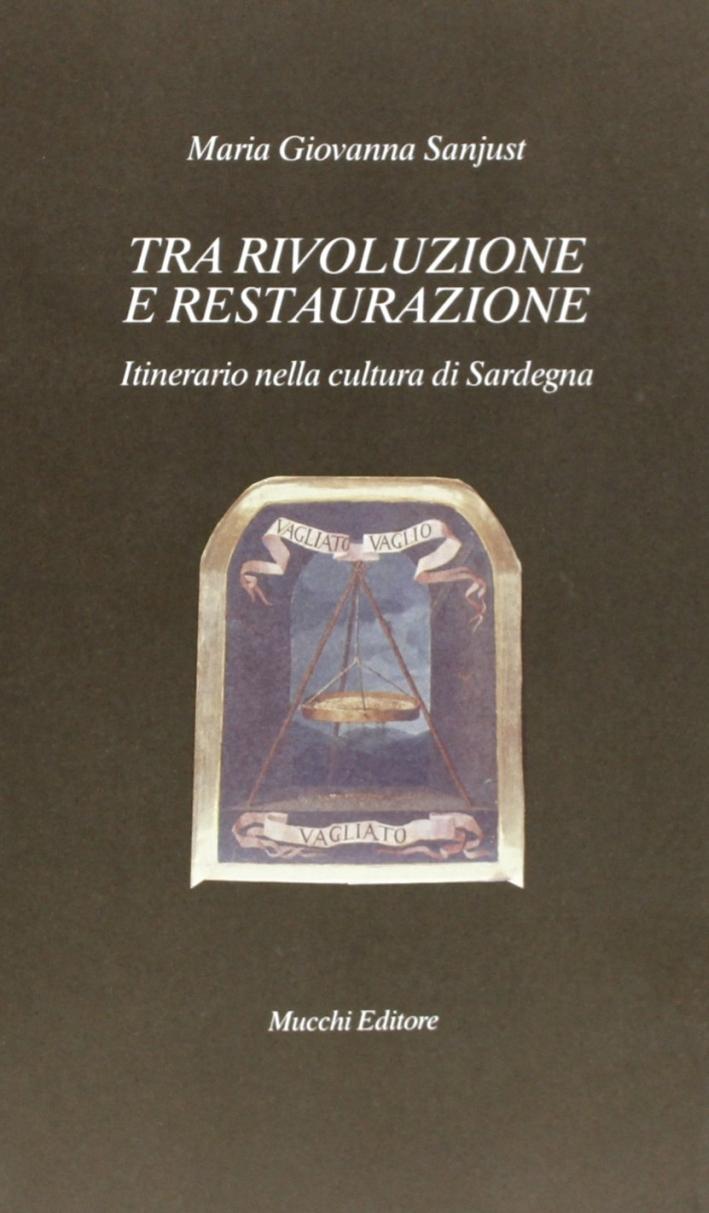 Tra rivoluzione e Restaurazione. Itinerario nella cultura di Sardegna
