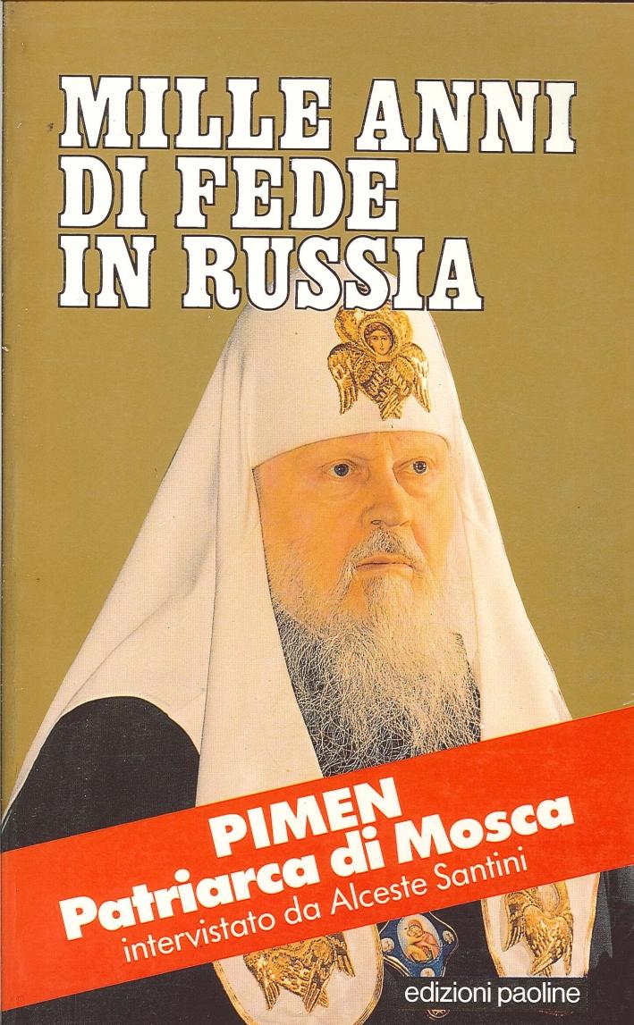 Mille anni di fede in Russia. Intervista a Pimen.