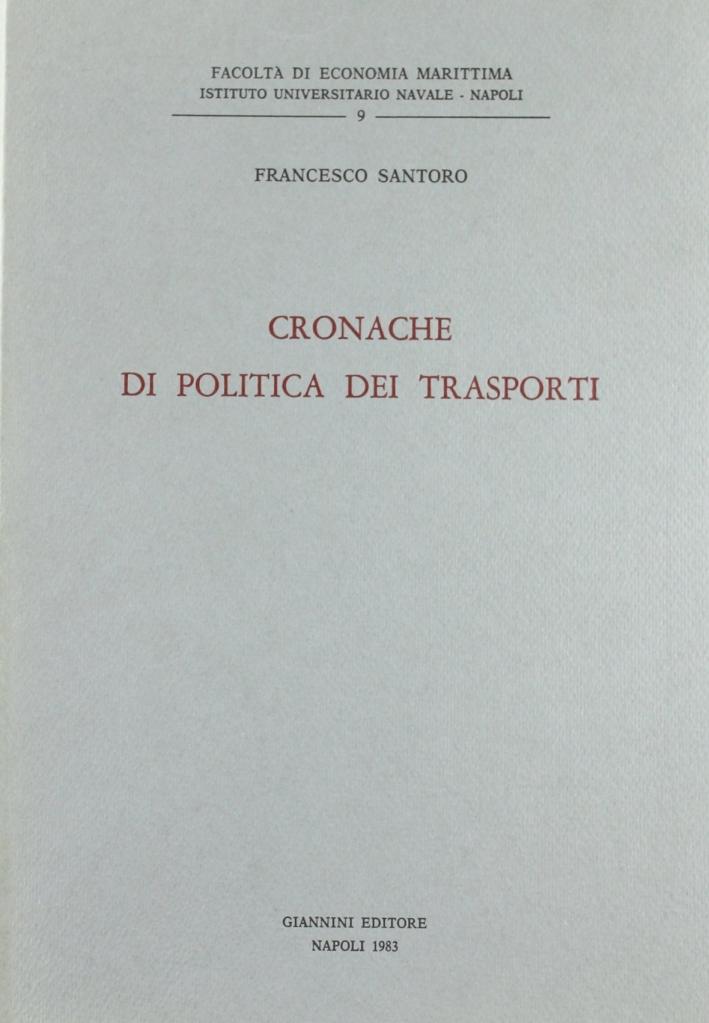 Cronache di politica dei trasporti