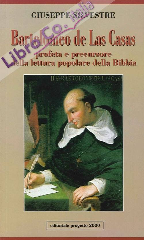 Bartolomeo de Las Casas. Profeta e precursore della lettura popolare della Bibbia.