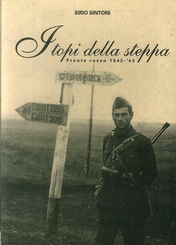 I topi della steppa. Fronte russo 1942-43.