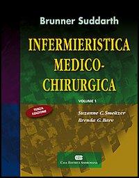 Infermieristica medico-chirurgica. Vol. 1.