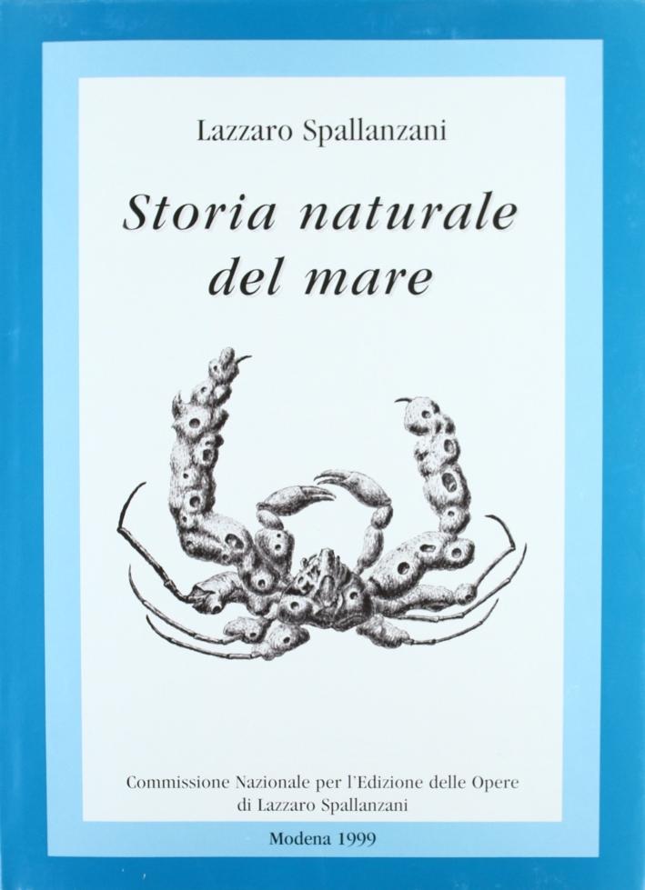 Opere Edite non Direttamente dall'Editore. Vol. 1: Storia Naturale del Mare (Rimini 1782, Chioggia 1784).