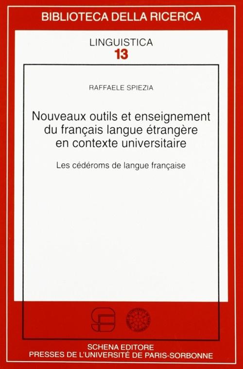 Nouveaux outils et enseignement du française langue étrangère en contexte universitaire. Les cédéranes de langue française