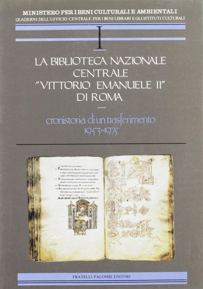 La biblioteca nazionale centrale Vittorio Emanuele II di Roma