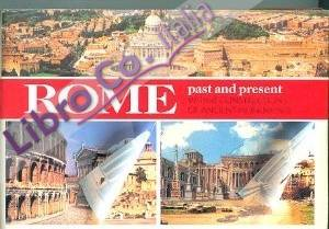 Rome past and present. With reconstructions of ancient monuments