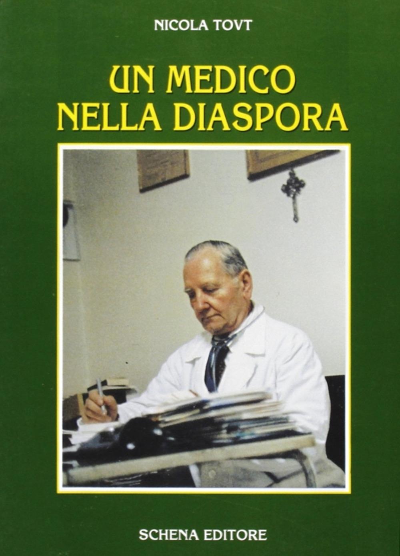 Un medico nella diaspora