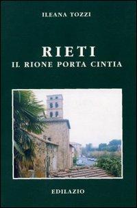 Rieti: il rione Porta Cintia