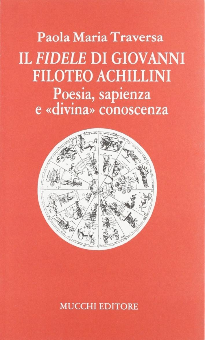 Il Fidele di Giovanni Filoteo Achillini. Poesia, sapienza e