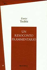 Un resoconto frammentario (1992-2000)