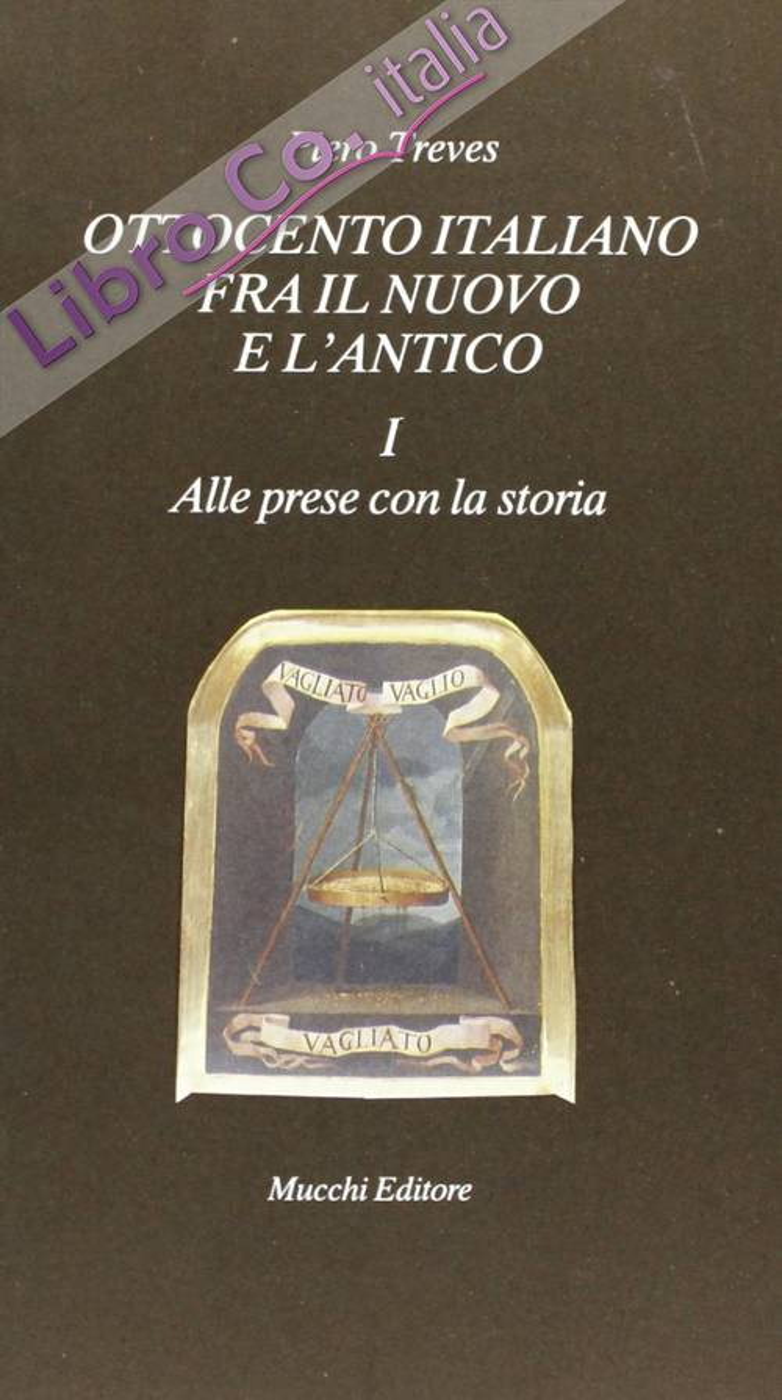 Ottocento italiano fra il nuovo e l'antico. Vol. 1