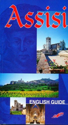 Assisi. Guida storico-artistica della città. Ediz. inglese