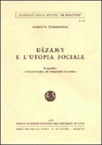 Dezamy e l'utopia sociale. In appendice: L'égalitaire, in versione italiana